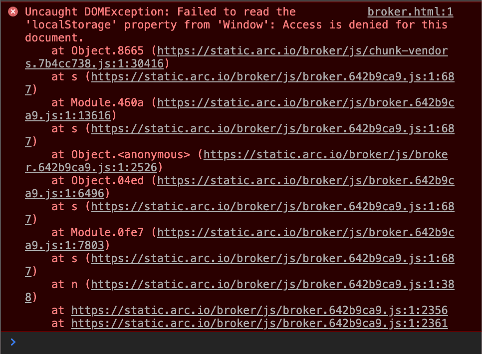"""Developer console showing """"Uncaught DOMException: Failed to read the 'localStorage' property from 'Window': Access is denied for this document."""" All errors come from https://static.arc.io/something"""